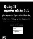 Ebook Quản lý nguồn nhân lực (Management of organization behavor): Phần 1