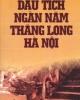Ebook Dấu tích ngàn năm Thăng Long Hà Nội - NXB Lao động