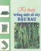 Ebook Kỹ thuật trồng một số cây đậu rau - PGS.TS. Tạ Thu Cúc