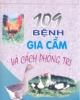 Ebook 109 Bệnh gia cầm và cách phòng trị - NXB Nông nghiệp