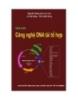 Giáo trình Công nghệ DNA tái tổ hợp - Nguyễn Hoàng Lộc