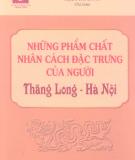 Ebook Những phẩm chất nhân cách đặc trưng của người Thăng Long - Hà Nội - Phạm Tất Dong (chủ biên)