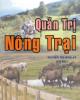 Ebook Quản trị nông trại - ThS. Nguyễn Thị Song An (chủ biên)