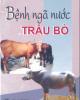 Ebook Bệnh ngã nước ở trâu bò - PGS.TS. Phan Địch Lân