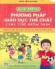 Giáo trình Phương pháp giáo dục thể chất cho trẻ mầm non: Phần 1