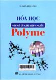 hoá học và kỹ thuật sản xuất polyme