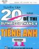 Ebook Tuyển tập 20 năm đề thi Olympic 30 tháng 4 Tiếng Anh 11: Phần 1