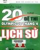 Ebook Tuyển tập 20 năm đề thi Olympic 30 tháng 4 Lịch sử 11: Phần 2