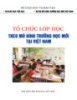 Tổ chức lớp học theo mô hình trường học mới tại Việt Nam: Phần 1
