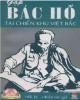 Ebook Gặp Bác Hồ tại chiến khu Việt Bắc (Hồi ký): Phần 2 - NXB Kim Đồng