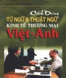 Ebook Cách dùng từ ngữ và thuật ngữ kinh tế thương mại Việt - Anh: Phần 1 - Nguyễn Trùng Khánh