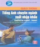 Giáo trình Tiếng Anh chuyên ngành xuất nhập khẩu (English for export import): Phần 2