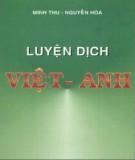 Ebook Luyện dịch Việt - Anh: Phần 1 - Minh Thu, Nguyễn Hòa