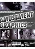 AMUSEMENT GRAPHICS : 美術館, 博物館, テーマパーク等のグラフィックデザイン集.