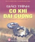 Giáo  trình Cơ khí đại cương (dùng cho đào tạo Cử nhân kỹ thuật): Phần 2 - PGS.TS Hoàng Tùng, TS. Nguyễn Ngọc Thành