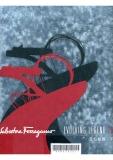 Salvatore Ferragamo - Evolving Legend 1928-2008