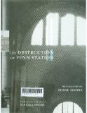 Moore Peter : Destruction of Penn Station