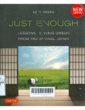 Just Enough: Lessons in Living Green From Traditional Japan
