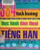 Ebook 384 tình huống thực hành đàm thoại tiếng Hàn: Phần 1