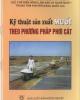 Ebook Kỹ thuật sản xuất muối theo phương pháp phơi cát: Phần 1 - NXB Nông nghiệp