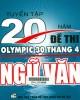 Ebook Tuyển tập 20 năm đề thi Olympic 30 tháng 4 Ngữ văn: Phần 1