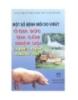 Ebook Một số bệnh mới do virus ở gia súc gia cầm nhập nội và biện pháp phòng trị - PGS.TS. Nguyễn Thiện