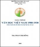 Giáo trình Văn học Việt Nam 1900-1930 (Giáo trình tóm tắt dành cho lớp Đại học từ xa): Phần 1