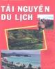 Ebook Tài nguyên du lịch: Phần 1 - Bùi Thị Hải Yến