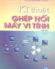 Ebook Kỹ thuật ghép nối máy vi tính (Tập 2) - TS. Nguyễn Mạnh Giang
