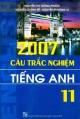 Ebook 2007 câu trắc nghiệm Tiếng Anh 11: Phần 2