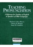 Teaching Pronunciation - A Reference for Teachers of English to Speakers of Other Languages