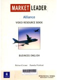 Market leader : Alliance video resource book business english