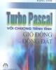Ebook Turbo Pascal với chương trình tính gió động và động đất - ThS. Đặng Tĩnh