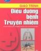 Giáo trình Điều dưỡng bệnh truyền nhiễm - BS. Nguyễn Thị Nga (Chủ biên)