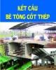Bài giảng Kết cấu bê tông cốt thép II (Phần kết cấu nhà cửa) - Chương 4: Nhà công nghiệp một tầng lắp ghép