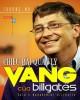 Ebook Chiêu bài quản lý vàng của Bill Gates - Phần 2