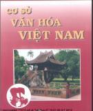 Ebook Cơ sở văn hóa Việt Nam (Phần 1) - NXB Giáo dục