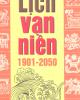 Ebook Lịch vạn niên 1901 - 2050: Phần 2 - NXB Từ điển Bách khoa