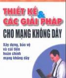 Ebook Thiết kế & các giải pháp cho mạng không dây (Phần 2) - KS. Nguyễn Nam Thuận