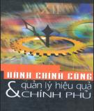 Ebook Hành chính công và quản lý hiệu quả chính phủ: Phần 1 - NXB Lao động xã hội