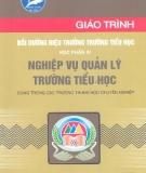 Giáo trình Bồi dưỡng hiệu trưởng trường tiểu học: Học phần 4 - NXB. Hà Nội