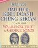 Ebook Bí quyết đầu tư và kinh doanh chứng khoán của tỷ phú Warren Buffett và George Soros - Phần 1