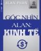 Ebook Góc nhìn Alan: Kinh tế - Phần 1