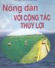 Ebook Nông dân với công tác thủy lợi: Phần 2 - Trần Phương Diễm (chủ biên)