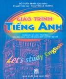 Giáo trình Tiếng Anh (dùng cho các trường Trung học chuyên nghiệp và Dạy nghề): Phần 2 - Đỗ Tuấn Minh (chủ biên)