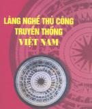 Ebook Làng nghề thủ công truyền thống Việt Nam: Phần 1 - Bùi Văn Vượng
