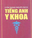 Ebook Cẩm nang người dịch tiếng Anh Y khoa: Phần 2 - NXB Trẻ