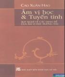 Ebook Âm vị học và Tuyến tính – Suy nghĩ về các định đề của âm vị học đương đại: Phần 1 – Cao Xuân Hạo