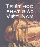 Ebook Triết học phật giáo Việt Nam - PGS. Nguyễn Duy Hinh
