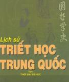 Ebook Lịch sử Triết học Trung Quốc: Tập 1 - Phùng Hữu Lan